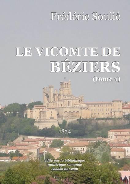 370767373c14 Le Vicomte de Béziers (tome 1)