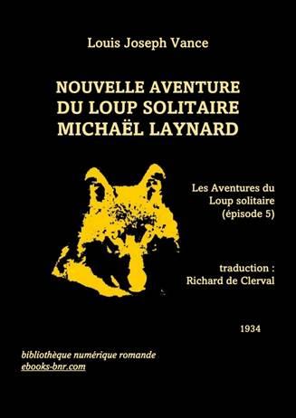 60fb158469 Nouvelle aventure du loup solitaire Michaël Laynard