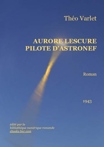 edb0df6d9da4 Aurore Lescure Pilote d Astronefs