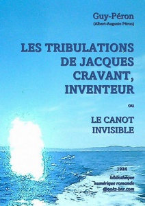 Guy-Péron - Les Tribulations de Jacques Cravant, Inventeur ou Le Canot invisible - Bibliothèque numérique romande - photo Laura Barr-Wells